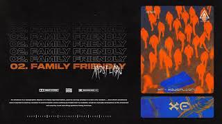 """02. Fligru & xad - """"FAMILY FRIENDLY"""" (prod. gatsu)"""