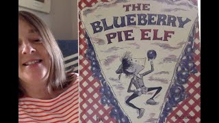 Read-Aloud #1 / The Blueberry Pie Elf