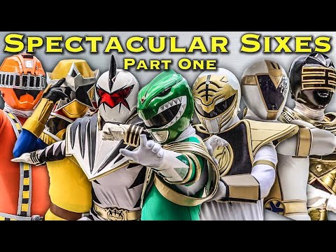 The Spectacular Sixes and Extra Rangers Part One [FOREVER SERIES] Power Rangers | Super Sentai