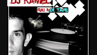 Dahmen el harrachi   Ya rayah   Dj Kamel Rai Mix Tape
