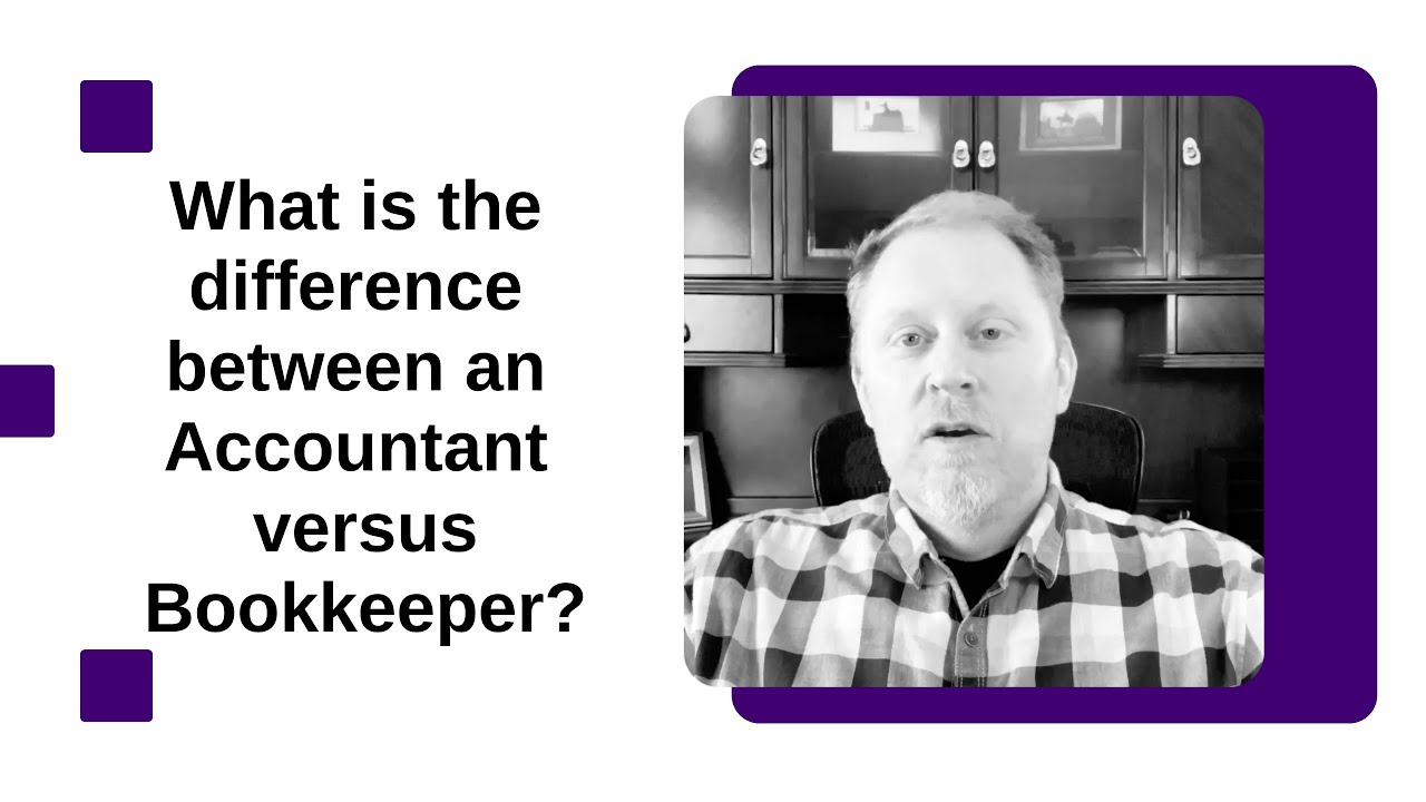 What is the difference between an Accountant versus Bookkeeper?