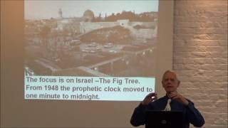 Alan Franklin End time thoughts Part 2 Israel and Prophecy Meetings