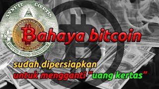 Cover images Awas! Bahaya Nyata Bitcoin - Antara Dinar dan Bitcoin! Pengganti Uang Kertas (Bagian 2)
