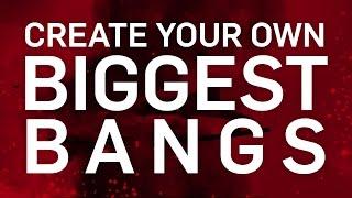 Create Your Own Biggest Bangs | Trailer | Biggest Bangs