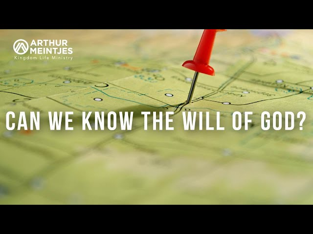 Can We Know the Will of God?