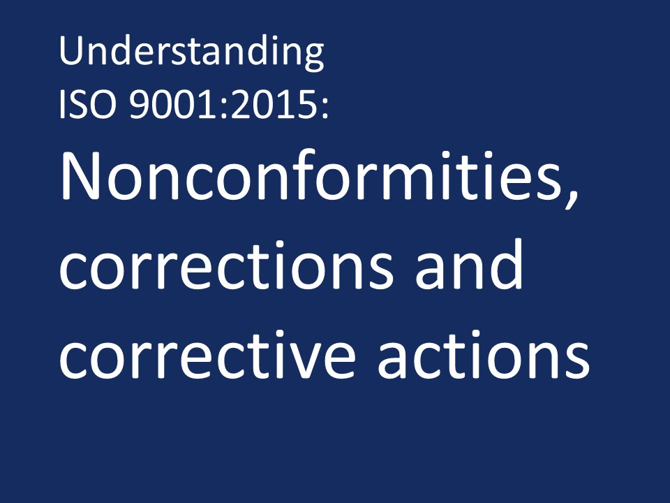 Understanding Iso 9001 2015 Nonconformities Corrections