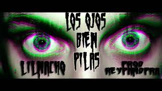 Los Ojos Bien Pilas LILNACHO REY PANDORA BEATS PROD..mp3
