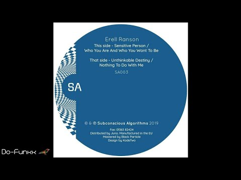 Erell Ranson - Who You Are And Who You Want To Be [Subconscious Algorithms ‎– SA003] Mp3