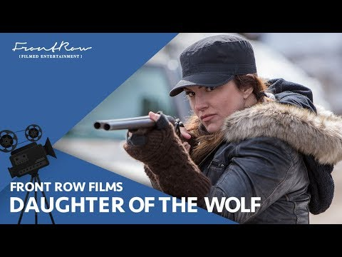 Daughter Of The Wolf | Official Trailer [HD] | January 9