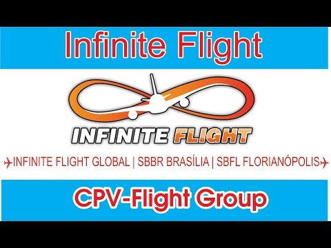 ✈INFINITE FLIGHT GLOBAL | SBBR BRASÍLIA | SBFL FLORIANÓPOLIS✈