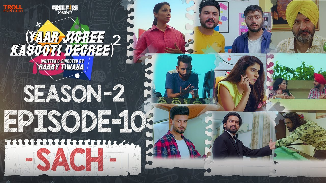 Yaar Jigree Kasooti Degree Season 2 | Episode 10 - SACH | Latest Punjabi Web Series 2020