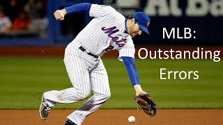 MLB: Outstanding Errors