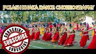 Polash Dhaka dance choreography   Ramu Cantonment Public School & College   2019   Full Video