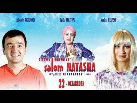 Salom Natasha (o'zbek film)   Салом Наташа (узбекфильм)