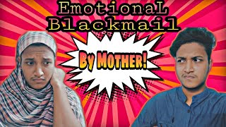 Emotional Blackmail By Mother || মা আমার চালাক || Funny Video || Funny Vine || Sheikh Imad