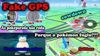 Porque o pokémon fugiu? Fake GPS pokémon Go/Vc precisa Saber disso/ Softban e cowdown!