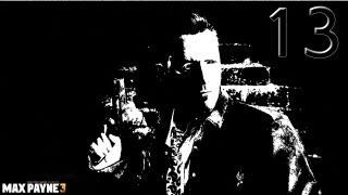 видео Max Payne 3 прохождение игры
