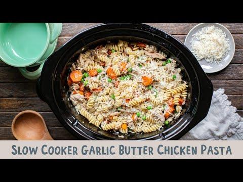 Slow Cooker Garlic Butter Chicken Pasta