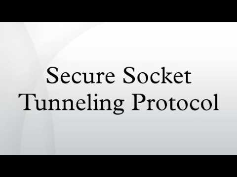 Secure Socket Tunneling Protocol
