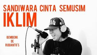 SANDIWARA CINTA SEMUSIM -  IKLIM (cover+ lirik) by Bembenk De rubianto's