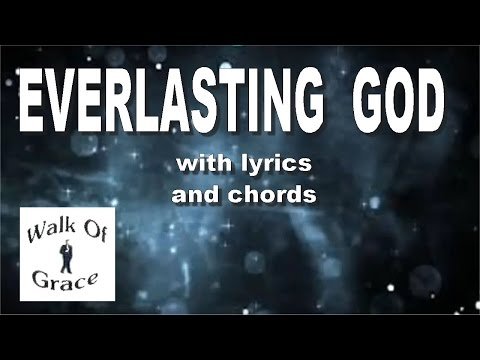 Everlasting God (Lincoln Brewster / Chris Tomlin Song) with lyrics and chords