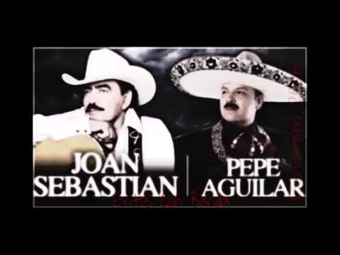 Joan Sebastian  Y Pepe Aguilar -  Con Banda