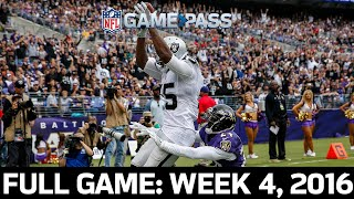 A Dynamic Ending: Raiders vs. Ravens Week 4, 2016 FULL GAME
