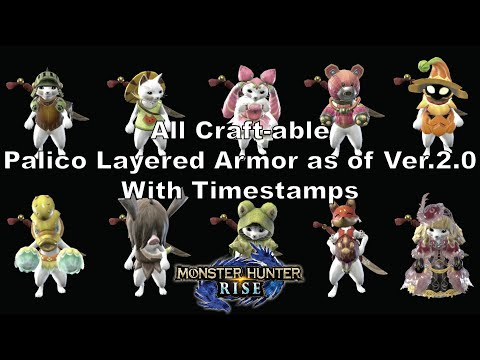 MH Rise All Craft-able Palico Layered Armor as of Ver.2.0 with Timestamps |