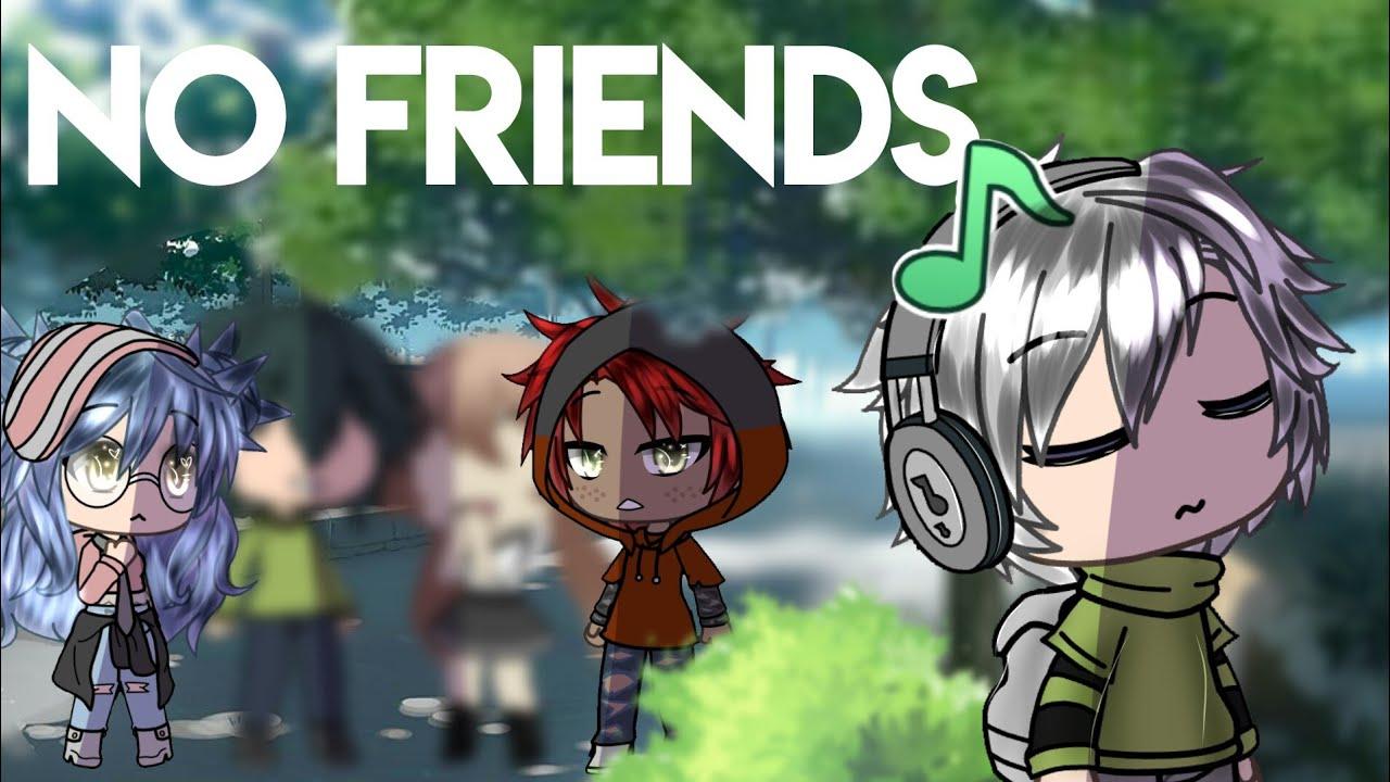 Download 「Gacha Life 」no friends | GLMV |