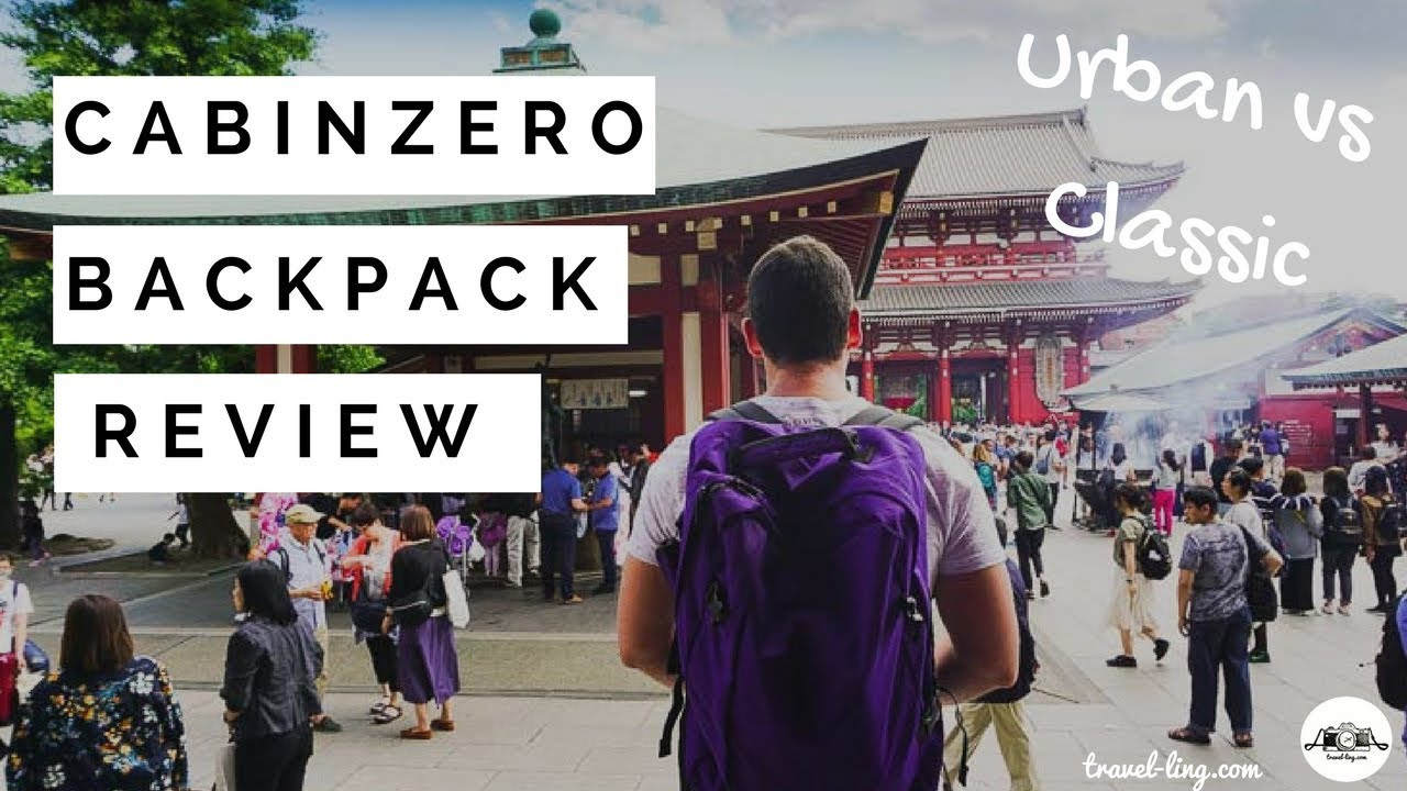 daf4a283c92b Cabin Zero Backpack Review 2017 - Urban vs Classic. Travel-Ling