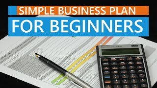 Basics of Creating a Simple Business Plan for Beginners
