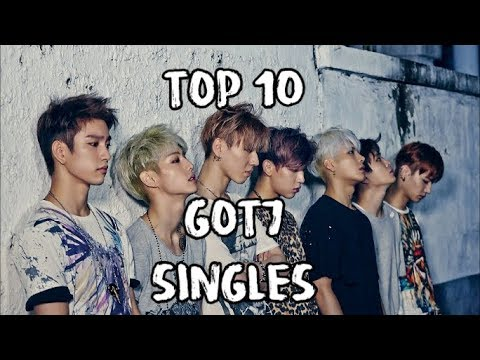 Top 10 Got7 Title Tracks [Singles]
