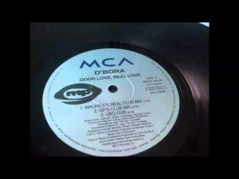 D'Bora - Good Love, Real Love (Maurice's Real Club Mix)