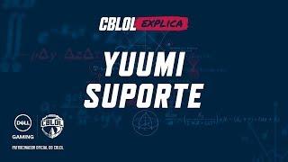 CBLoL Explica #11: Yuumi Suporte