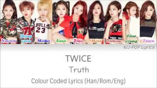 Video TWICE (트와이스) - Truth Colour Coded Lyrics (Han/Rom/Eng) download MP3, 3GP, MP4, WEBM, AVI, FLV Mei 2018