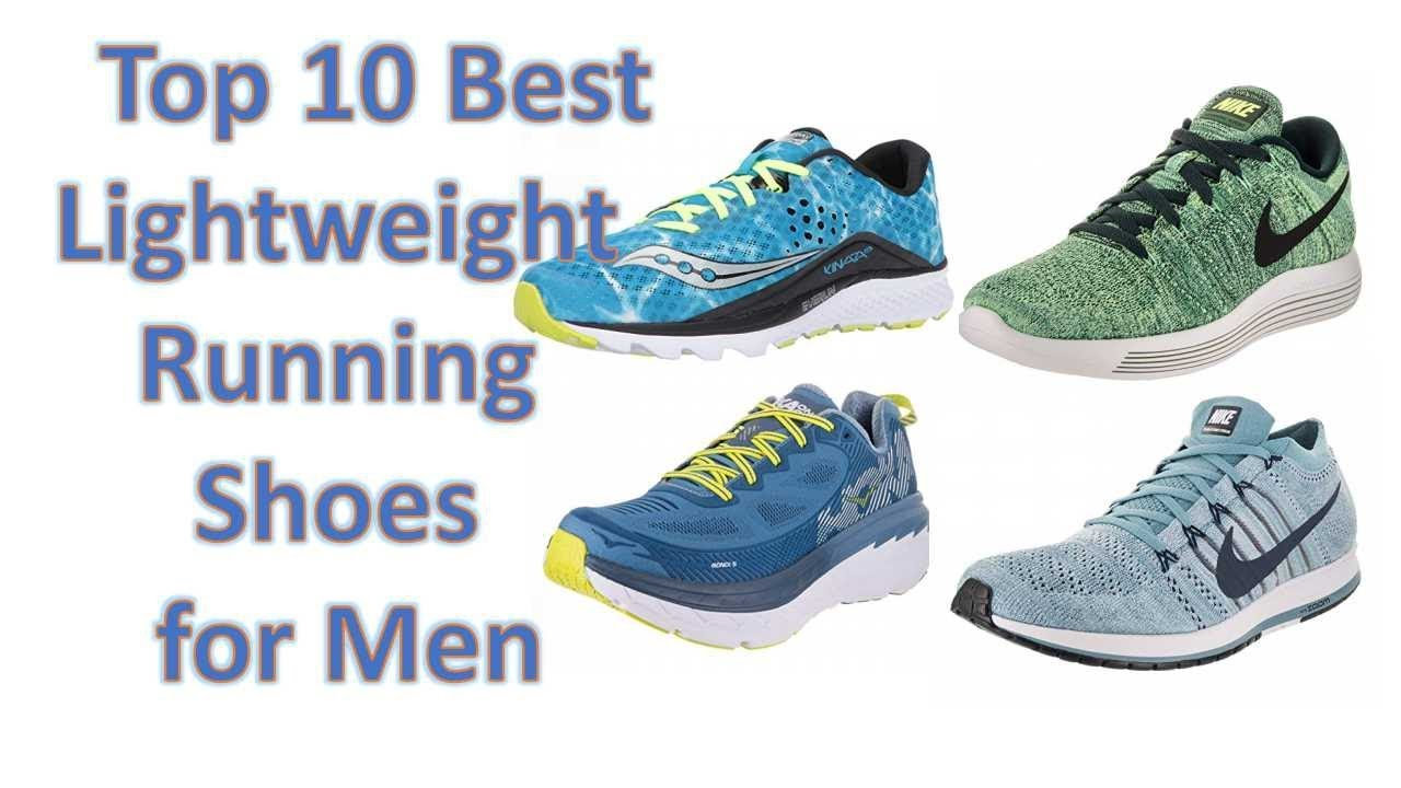 size 7 best shoes pretty cool Top 10 Best Lightweight Running Shoes for Men || Best Lightweight Running  Shoes 2018