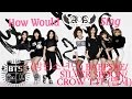 How would AOA sing - BTS Baepsae/Crow Tit/Silver Spoon (뱁새) [Female Version]