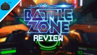 Video Game Review - Battlezone VR PC Beta on HTC Vive