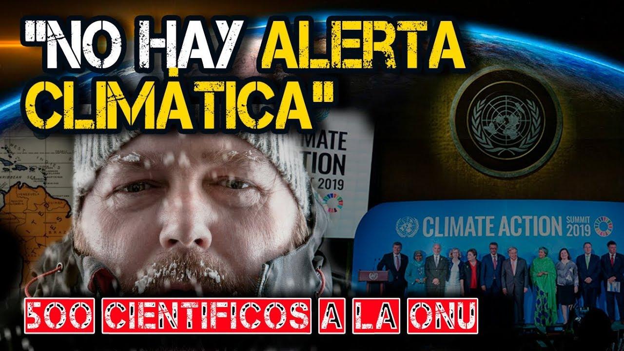 """""""No Hay Alerta Climática"""", dicen Cientos de Científicos a la ONU"""