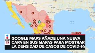 """Mapas de covid-19 en """"Google Maps"""" I Tecnología"""
