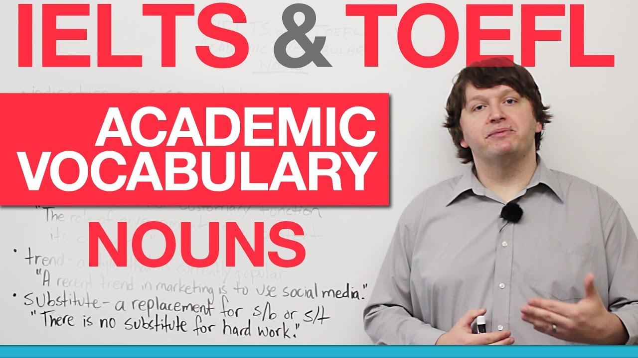 IELTS & TOEFL Academic Vocabulary – Nouns (AWL) · engVid
