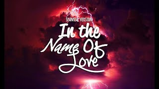 Cover Español ''In the name of love'' - Martin Garrix & Bebe Rexha - Ana Sandoval♥