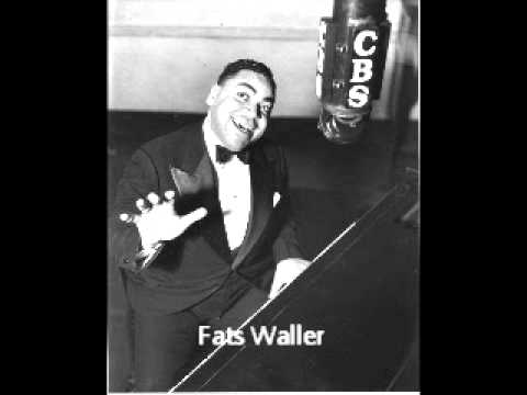 Fats Waller - There'll Be Some Changes Made - YouTube Fats Waller Songs