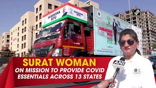 Surat woman on mission to provide COVID essentials across 13 states