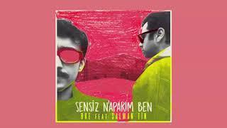 BKE - Sensiz N'aparım Ben (feat. Salman Tin)