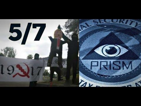 5/7 NSA MASS COLLECTION / ANTIFA CALLS FOR WAR / CHINA US TRADEMARKS