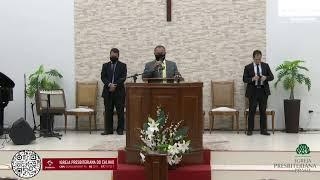 Culto de Adoração - 28/02/2021 - Igreja Presbiteriana do Calhau