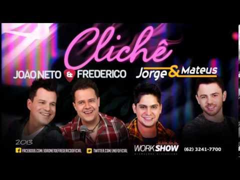 ClichêJoão Neto e Frederico partJorge e MateusNOVA ]YouTube