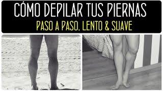 ASÍ DEPILO MIS PIERNAS: Cómo depilarse las piernas de forma fácil y efectiva. Afeitado íntimo 2015
