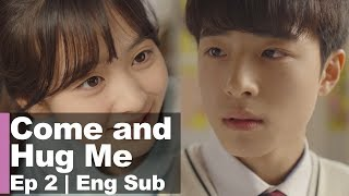 """Did you fall for me at first sight? Because I'm so pretty?"" [Come and Hug Me Ep 2]"